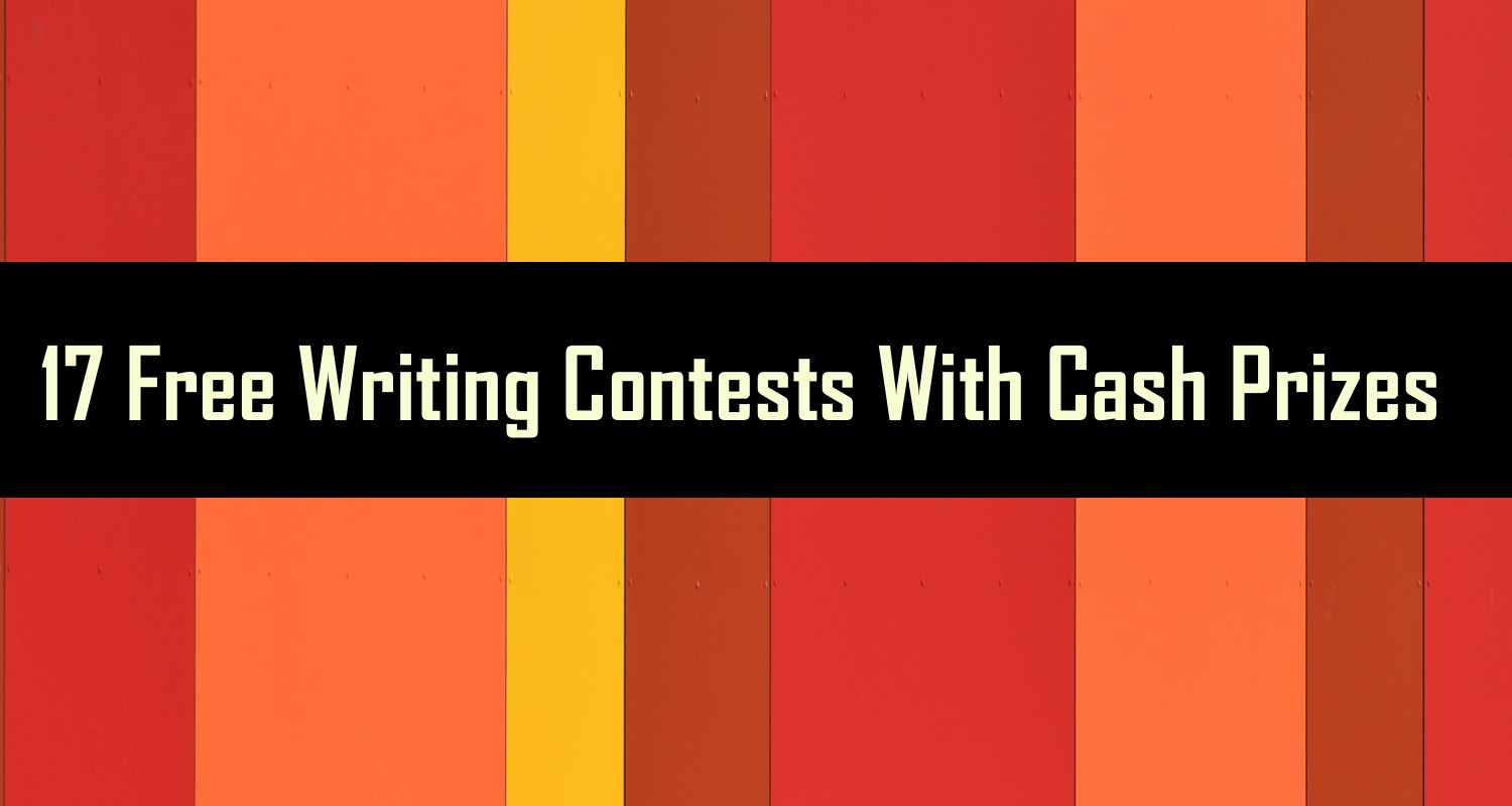 writing contests to win money Your ultimate guide to the best writing contests happening right now if you're looking for fiction, poetry, essay, or genre contests, you'll find it here.