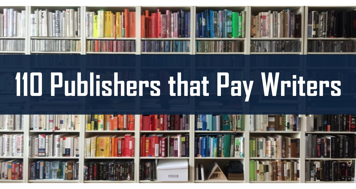 110 Publications that Pay for Articles or Guest Posts